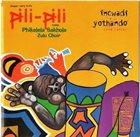 JASPER VAN 'T HOF Jasper Van't Hof 's Pili-Pili Meets Phikelela Sakhula Zulu Choir : Incwadi Yothando (Love Letter) album cover