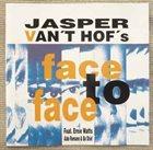 JASPER VAN 'T HOF Jasper Van't Hof's Face To Face album cover