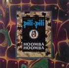 JASPER VAN 'T HOF Jasper Van't Hof's Pili-Pili : Hoomba-Hoomba album cover