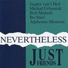 JASPER VAN 'T HOF Just Friends : Nevertheless album cover
