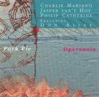 JASPER VAN 'T HOF Pork Pie : Operanoia album cover