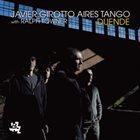 JAVIER GIROTTO Aires Tango : Duende album cover