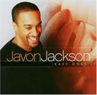 JAVON JACKSON Easy Does It album cover