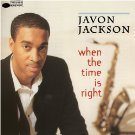 JAVON JACKSON When The Time Is Right album cover