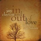 JAY CLAYTON In And Out Of Love album cover