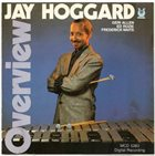 JAY HOGGARD Overview album cover