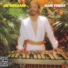 JAY HOGGARD Rain Forest album cover