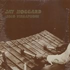 JAY HOGGARD Solo Vibraphone album cover
