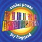 JAY HOGGARD Soular Power album cover