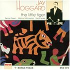 JAY HOGGARD The Little Tiger album cover