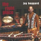 JAY HOGGARD The Right Place album cover
