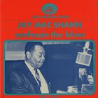 JAY MCSHANN Confessin' The Blues album cover