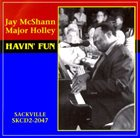 JAY MCSHANN Jay McShann & Major Holley  : Havin' Fun album cover