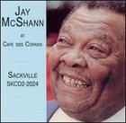 JAY MCSHANN Jay McShann At Cafe Des Copains album cover
