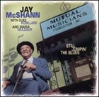 JAY MCSHANN Still Jumpin' the Blues: With Duke Robillard and Maria Muldaur album cover