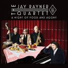 JAY RAYNER QUARTET Live at Zedel - A Night of Food and Agony album cover