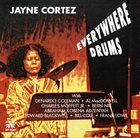 JAYNE CORTEZ Everywhere Drums album cover