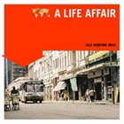 JAZZ BIGBAND GRAZ A Life Affair album cover