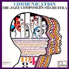 JAZZ COMPOSERS ORCHESTRA Communication album cover