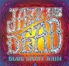 JAZZ IS DEAD Blue Light Rain album cover