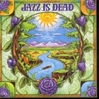 JAZZ IS DEAD Laughing Water album cover