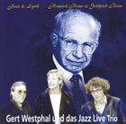 KLAUS KOENIG / JAZZ LIVE TRIO Gert Westphal Und Das Jazz Live Trio : Jazz & Lyrik - Heinrich Heine & Gottfried Benn album cover