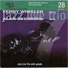 KLAUS KOENIG / JAZZ LIVE TRIO Jazz Live Trio With Kenny Wheeler, Alan Skidmore : Jazz Live Trio With Guests album cover