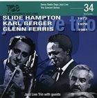 KLAUS KOENIG / JAZZ LIVE TRIO Jazz Live Trio With Slide Hampton, Karl Berger, Glenn Ferris : Jazz Live Trio With Guests album cover