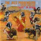 THE JAZZ PASSENGERS Featuring Deborah Harry: