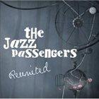 THE JAZZ PASSENGERS Reunited album cover