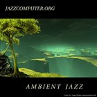 JAZZCOMPUTER.ORG Ambient Jazz album cover