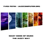 JAZZCOMPUTER.ORG Many Sides of Music - The Jazzy Way album cover