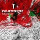 JAZZFAKERS — Hallucinations album cover