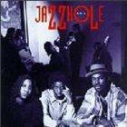 JAZZHOLE The Jazzhole album cover