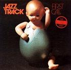 JAZZTRACK First Call (aka Wake Up) album cover