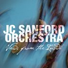 JC SANFORD JC Sanford Orchestra : Views From The Inside album cover