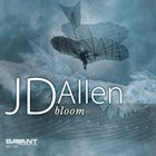 J.D. ALLEN Bloom album cover