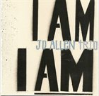 J.D. ALLEN I Am I Am album cover