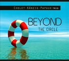JEAN-CHRISTOPHE CHOLET Beyond the circle album cover