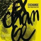 JEAN-CHRISTOPHE CHOLET Cholet-Känzig-Papaux Trio : Exchange album cover