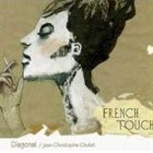 JEAN-CHRISTOPHE CHOLET Diagonal : French Touch album cover