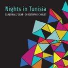 JEAN-CHRISTOPHE CHOLET Diagonal : Nights In Tunisia album cover