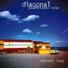 JEAN-CHRISTOPHE CHOLET Diagonal : Slavonic Tone album cover
