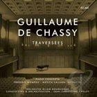 JEAN-CHRISTOPHE CHOLET Guillaume De Chassy: Traversees album cover