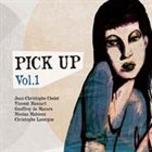 JEAN-CHRISTOPHE CHOLET Pick Up Vol.1 album cover