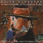 JEAN-CHRISTOPHE CHOLET Suite Alpestre album cover