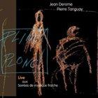 JEAN DEROME Jean Derome, Pierre Tanguay : Plinc! Plonc! album cover