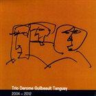 JEAN DEROME Trio Derome Guilbeault Tanguay : 2004-2012 album cover
