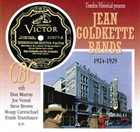 JEAN GOLDKETTE Timeless Historical Presents: Jean Goldkette Bands - 1924-1929 album cover