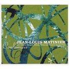 JEAN-LOUIS MATINIER Confluences album cover